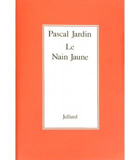 JARDIN (Pascal). Le Nain jaune. Edition originale. Cet ouvrage a reçu le prix de l'Académie française en 1978.