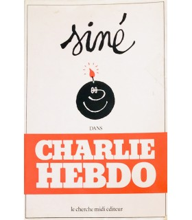 [SINE (Maurice)] Siné dans Charlie-Hebdo (1980-1981). Edition originale. Envoi autographe avec dessin original.