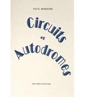 MORAND (Paul). Circuits et autodromes. Edition originale.