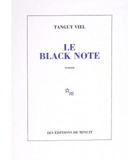 VIEL (Tanguy). Le Black Note. Edition originale du premier roman de l'auteur, construit dans l'atmosphère du jazz.