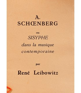LEIBOWITZ (René). A. Schoenberg ou Sisyphe dans la musique contemporaine. Edition originale.