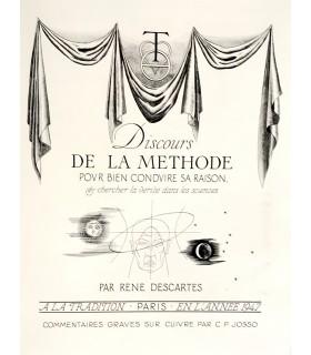 DESCARTES (René). Discours de la méthode. Illustrations de C.P. Josso. Envoi autographe de l'artiste.