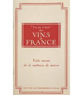 """COLETTE. """"Le six à huit"""" des vins de France... Edition originale de cette plaquette, illustrée de vignettes humoristiques."""