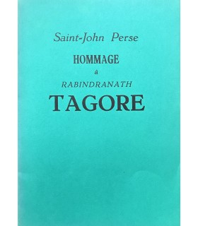 SAINT-JOHN PERSE. Hommage à Rabindranath Tagore. Edition originale.
