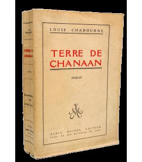 CHADOURNE (Louis). Terre de Chanaan. Roman. Edition originale.