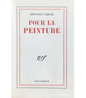 FARGUE (Léon-Paul). Pour la peinture. Edition originale.