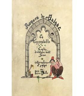 BALZAC (Honoré de). La Connestable. Conte drolatique dudit sieur. Illustrations de Pierre Noël.