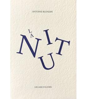 BLONDIN (Antoine). La Nuit ne nuit pas... Suivi de trois semaines de vacances, trois semaines en France. Edition originale.