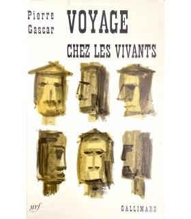 GASCAR (Pierre). Voyage chez les vivants. Edition originale.