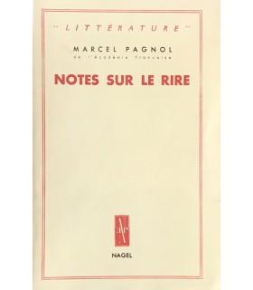 PAGNOL (Marcel). Notes sur le rire. Edition originale.