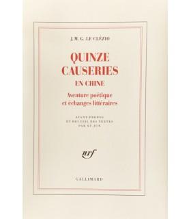 LE CLEZIO (J. M. G.). Quinze causeries en Chine. Edition originale.