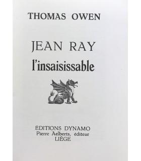 OWEN (Thomas). Jean Ray l'insaisissable. Edition originale de cet hommage. Envoi autographe.