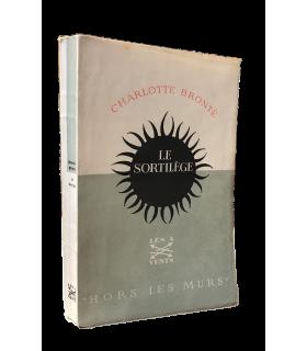 BRONTE (Charlotte). Le Sortilège. Traduit par Yvonne Ryall. Edition originale de la première traduction française.