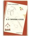 GAVALDA (Anna). La Consolante. Edition originale. Vélin pur chiffon.