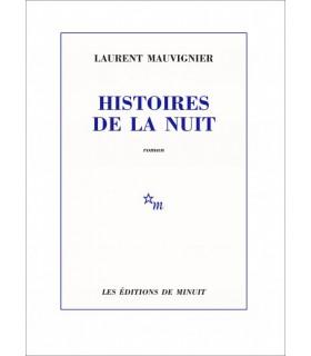 MAUVIGNIER (Laurent). Histoires de la nuit. Edition originale.